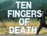 Ten Fingers of Death  Jackie Chan movie