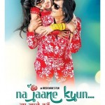 Kina Kina to release as Na Jaane Kyun in Hindi
