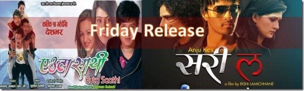 Friday release, Sorry La and Euta Sathi
