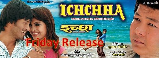 Friday release, Ichchha
