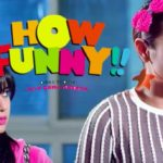 How Funny (April 22 release)