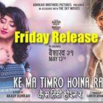 Friday Release - Ke Ma Timro Hoina Ra and Birano Maya