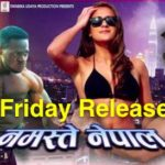 Friday Release - Namaste Nepal and Jism