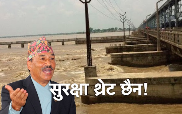 kamal thapa says koshi barrage is safe
