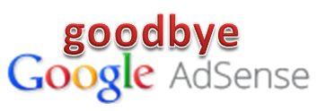 goodbye adsense