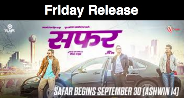 safar-nepali-movie-friday-release