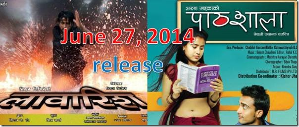 nepali movies june 27 release pathshala and lawarish