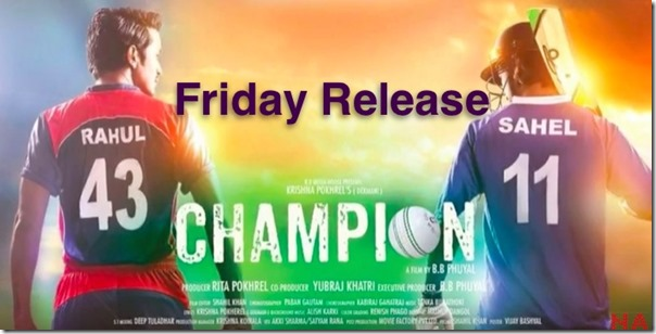friday release champion nepali movie