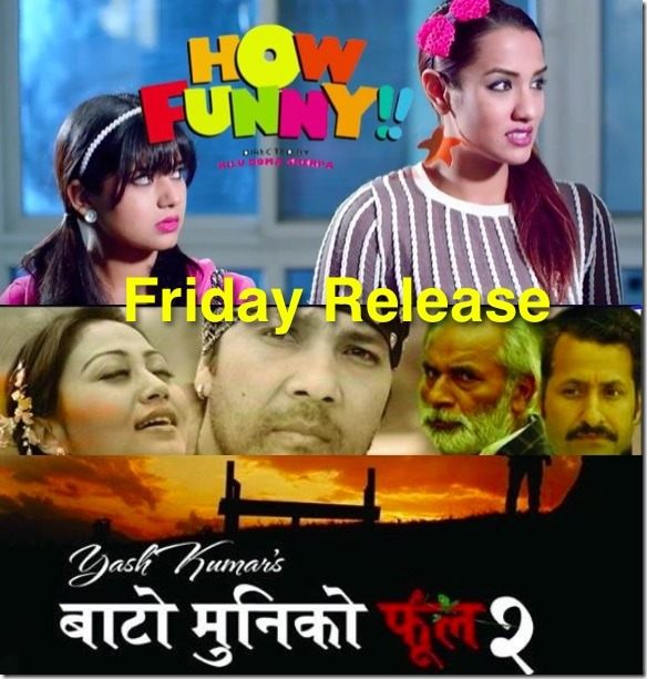 friday release how funny bato muniko phool 2