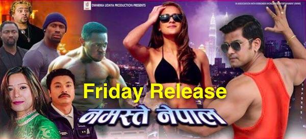 namaste nepal friday release
